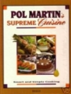 Pol Martin's Supreme Cuisine by Pol…
