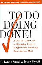To Do Doing Done: A Creative Approach to…