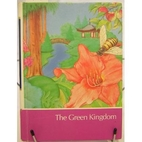 The Green Kingdom by Childcraft