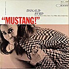 Mustang [audio recording] by Donald Byrd