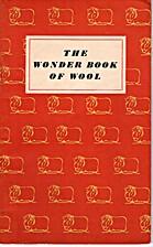The Wonder Book Of Wool.