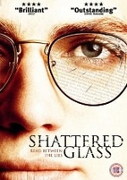 Shattered Glass [2003 film] by Billy Ray