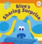 The Sharing Surprise (Blue's Clues) by…