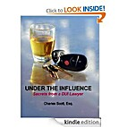 UNDER THE INFLUENCE - SECRETS FROM A DUI…