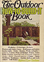 The outdoor how-to-build-it book by Robert…