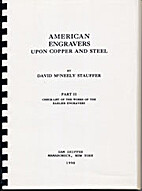 American Engravers Upon Copper and Steel,…