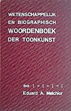 Wetenschappelijk en biographisch woordenboek…