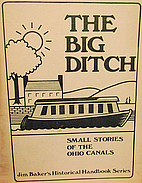 The Big Ditch: Small Stories of the Ohio…