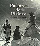 Pastores del Pirineo by Severino Pallaruelo