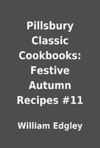 Pillsbury Classic Cookbooks: Festive Autumn…