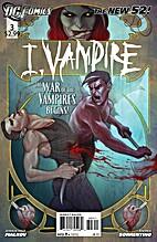 I, Vampire #3 by Joshua Hale Fialkov