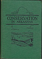 Conservation in Arkansas by C. Armitage…