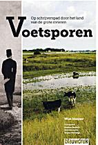 Voetsporen by Wim Huijser