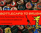 Bottle Caps to Brushes: Art Activities for…