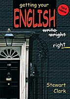 Getting your English right by Stewart Clark