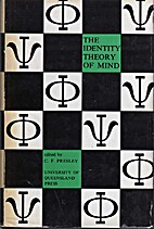 The Identity Theory of Mind by C F Presley