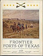 Frontier Forts of Texas by Roger Norman…