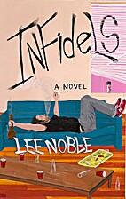 Infidels by Lee Noble