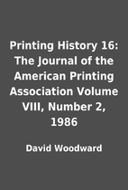Printing History 16: The Journal of the…