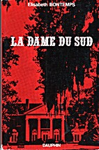 La dame du Sud by Elisabeth Bontemps