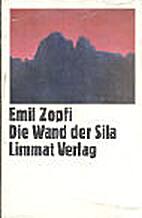 Die Wand der Sila (German Edition) by Emil…