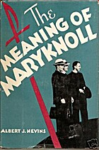 The meaning of Maryknoll by Albert J. Nevins