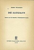 Die Illegalen : Drama aus der deutschen…