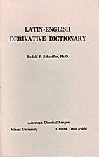 Latin English Derivative Dictionary by…
