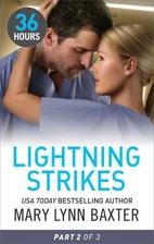 Lightning Strikes Part 2 by Mary Lynn Baxter