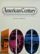 American century: One hundred years of…
