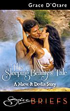 The Sleeping Beauty's Tale by Grace…