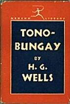 Tono Bungay by H.G. Wells