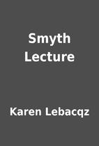 Smyth Lecture by Karen Lebacqz