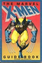 MARVEL X-MEN GUIDEBOOK by Dwight Jon…