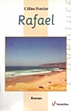 Rafael by Céline Forcier
