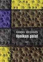 Vanikan palat by Hannu Väisänen