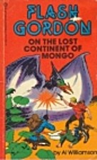 Flash Gordon the Lost Continent of Mongo by…