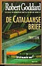 De Catalaanse brief by Robert Goddard