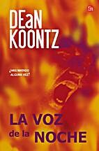 La Voz de la Noche by Dean R. Koontz