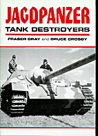 Jagdpanzer - Tank Destroyers by Fraser Gray