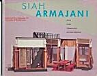 Siah Armajani : bridges, houses, communal…