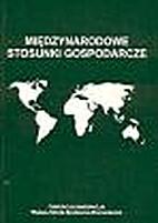 Międzynarodowe stosunki gospodarcze :…