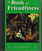 A Book of Friendliness (Faith and Freedom…