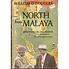 North from Malaya; adventure on five fronts…
