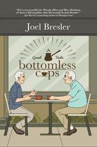 Bottomless Cups by Joel Bresler