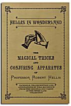 Hellis In Wonderland - The Magical Tricks…