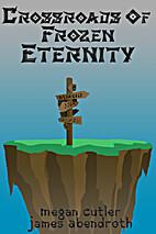 Crossroads of Frozen Eternity (Mystical…