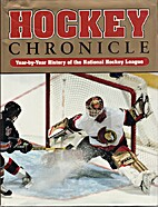 Hockey Chronicle: Year-By-Year History of…