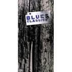 Blues Classics, 1927 - 1969 [sound…