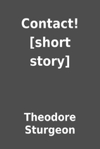Contact! [short story] by Theodore Sturgeon